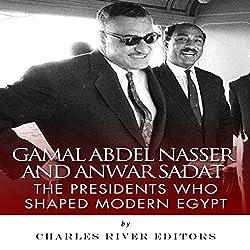 Gamal Abdel Nasser and Anwar Sadat
