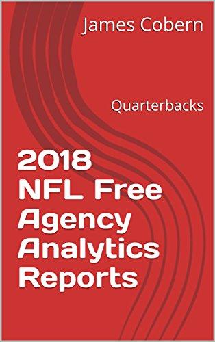 2018 NFL Free Agency Analytics Reports: Quarterbacks