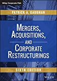 Mergers, Acquisitions, and Corporate Restructurings (Wiley Corporate F&A)