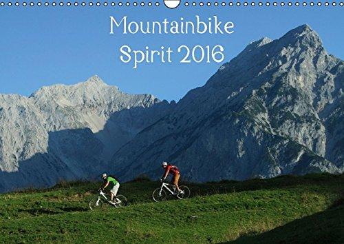 Mountainbike Spirit 2016 (Wandkalender 2016 DIN A3 quer): Ein Fotokalender mit 13 faszinierenden Radsportmotiven in den Alpen (Monatskalender, 14 Seiten) (CALVENDO Sport)