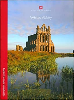 Whitby Abbey (English Heritage Red Guides) by Steven Brindle (2010-06-15)