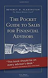 By Beverly D. Flaxington The Pocket Guide to Sales for Financial Advisors [Paperback]