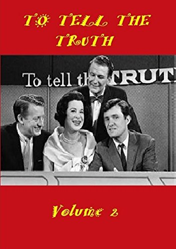 To Tell The Truth Volume 2 - The Classic Game Show (Printed Paul)