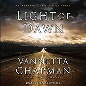 Light of Dawn: Remnant Series, Book 3   Vannetta Chapman