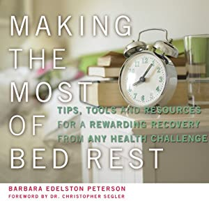 Making the Most of Bed Rest Audiobook