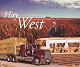 img - for Hay West: A Story of Canadians Helping Canadians book / textbook / text book