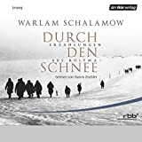 Durch den Schnee. Erzählungen aus Kolyma 1 by Warlam Schalamow front cover