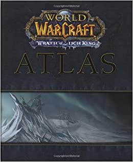 World Of The Warcraft Atlas Wrath Lich King Brady Games
