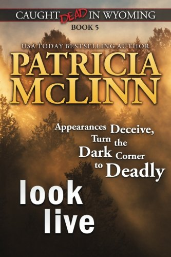 Look Live (Caught Dead in Wyoming) PDF