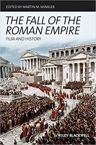 The Fall of the Roman Empire: Film and History 1st Edition