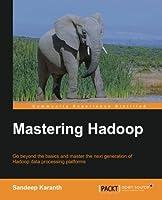 Mastering Hadoop Front Cover