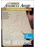 Figure Drawing with Dan Thompson: Gesture II (American Artist)