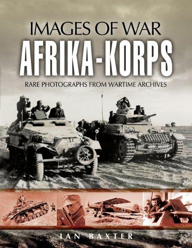 AFRIKA KORPS (Images of War) - Erwin Bunker