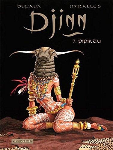 Djinn, Bd.7 : Pipiktu