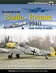 Classic Modelling Guides: Vol. 1 - The Luftwaffe in the Battle of Britain 1940