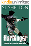 Harbinger (Scott Wolfe Series Book 5)