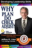 img - for Developing Leadership Skills 14: Why Plan Do Check Adjust ? - Module 2 Section 7 book / textbook / text book