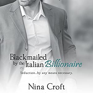Blackmailed by the Italian Billionaire Audiobook
