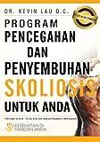 Program Pencegahan Dan Penyembuhan Skoliosis Untuk Anda, Kevin Lau, 1470158337