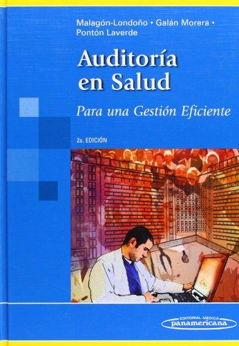 Auditoría en salud / Health Audit: Para una gestión eficiente / For Efficient Management (Spanish Edition) by Editorial Medica Panamericana Sa de