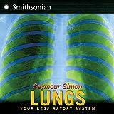 Lungs, Seymour Simon, 0060546557