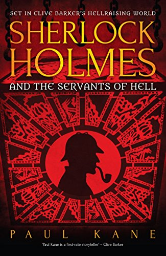 Sherlock Holmes and the Servants of Hell by [Kane, Paul]