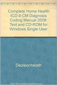 Home Health Icd  Cm Diagnosis Coding Manual