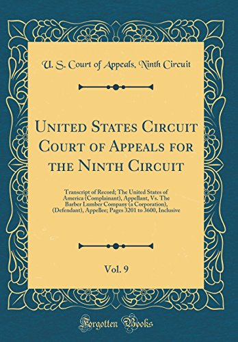 United States Circuit Court Of Appeals For The Ninth Circuit  Vol  9  Transcript Of Record  The United States Of America  Complainant   Appellant  Vs  Appellee  Pages 3201 To 3600  Inclusive