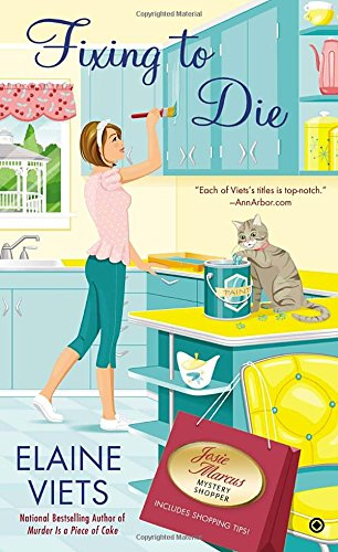 Fixing to Die (Josie Marcus, Mystery Shopper)