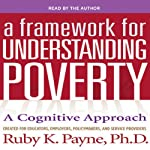 A Framework for Understanding Poverty 5th Edition | Ruby K. Payne