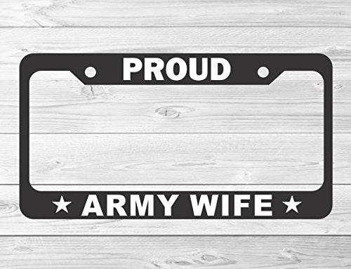 Slap-Art Proud Army Wife License Plate Frame Holder