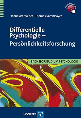 Differentielle Psychologie - Persönlichkeitsforschung (Bachelorstudium Psychologie)