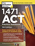 img - for 1,471 ACT Practice Questions, 5th Edition: Extra Preparation to Help Achieve an Excellent Score (College Test Preparation) book / textbook / text book