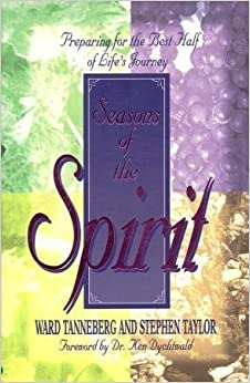 Book Seasons of the Spirit: Preparing for the Best Half of Life's Journey by Ward Tanneberg (1998-07-03)