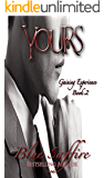 Yours Book 2: Gaining Experience (Yours Series)