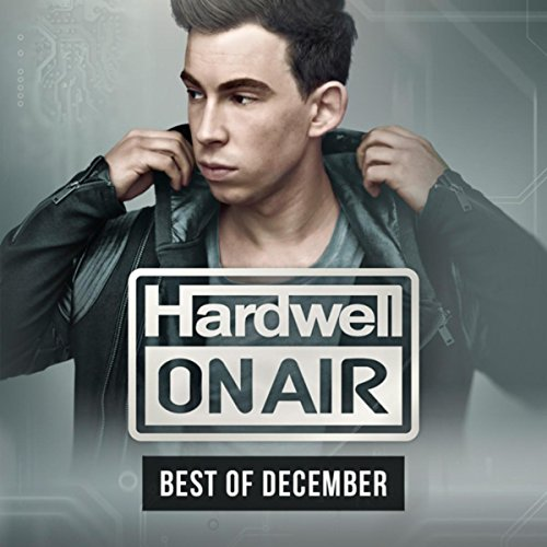 Hardwell On Air - Best Of Dece...