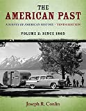 2: The American Past: A Survey of American History, Volume II: Since 1865