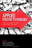Applied Positive Psychology, , 0415877814