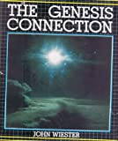 The Genesis Connection, John Wiester, 0840752962