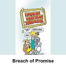 Damon Runyon Theater: Breach of Promise