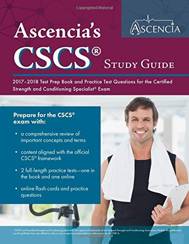 Download CSCS Study Guide 2017-2018: Test Prep Book and Practice Test Questions for the Certified Strength and Conditioning Specialist Exam PDF
