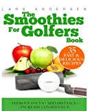 Smoothies for Golfers, Lars Andersen, 1484145151