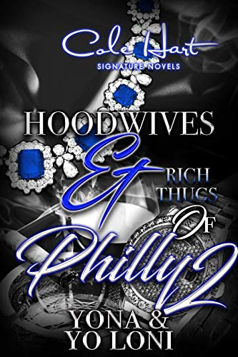 Hoodwives & Rich Thugs of Philly 2