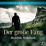Der große Fang | Roderick Wilkinson