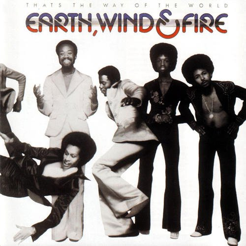 That's the Way of the World (Earth Wind And Fire Greatest Hits Vinyl)