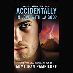 Accidentally In Love With...a God? Audiobook
