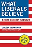 What Liberals Believe: The Best Progressive Quotes Ever