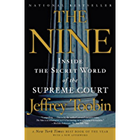 The Nine: Inside the Secret World of the Supreme Court (English Edition)