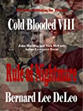 Cold Blooded Assassin Book 8: Rule of Nightmare (Nick McCarty Assassin)