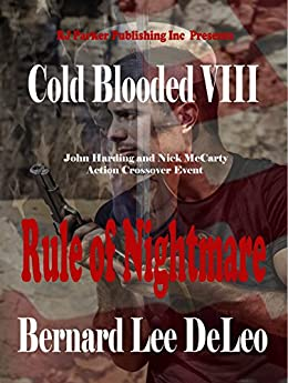 Cold Blooded Assassin Book 8: Rule of Nightmare (Nick McCarty Assassin) by [DeLeo, Bernard Lee]
